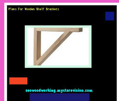 Free Wooden Shelf Bracket Plans by Wooden Shelf Bracket Design 195531 Woodworking Plans And