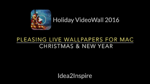 videowall 2016 live wallpapers for mac for