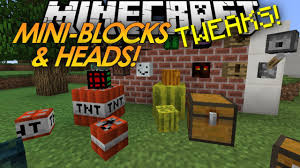 halloween wood blocks minecraft tweaks mini blocks baby tnt mob heads youtube