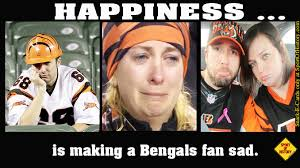 Cincinnati Bengals Memes - happiness is making cincinnati bengals fans sad sport of history
