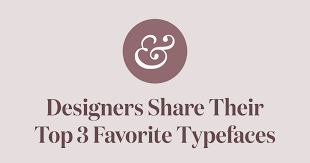Faverit The Top 3 Favorite Typefaces Of Influential Designers Typewolf