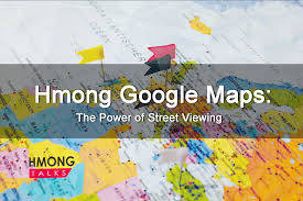Hmong Map Hmong Google Maps The Power Of Street Viewing Youtube