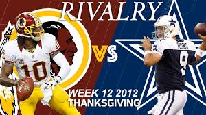 what week does thanksgiving fall on redskins vs cowboys week 12 2012 rgiii shines on