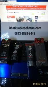 pemesanan titan gel serta harga resminya call 081318888449