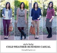 business casual style help cold weather business casual putting me together