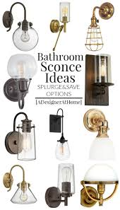 bathroom vanity lighting ideas both splurge and save options but