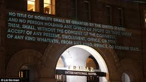 The Constitution Made No Mention Of A Presidential Cabinet Artist Projects Anti Trump Message On President U0027s Dc Hotel Daily