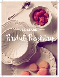 bridal register bridal registry archives bc clark facets