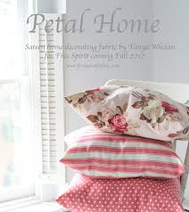 Home Decorating Fabric Grand Revival Designs Petal Home