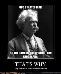Mark Twain Memes - very demotivational mark twain very demotivational posters