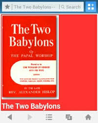 hislop two babylons two babylons by reverend hislop awesome god christian