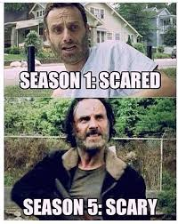 Walking Dead Meme Season 1 - this pretty much sums up rick grimes transformation from season