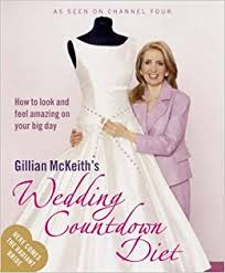 wedding countdown gillian mckeith s wedding countdown diet how to look and feel