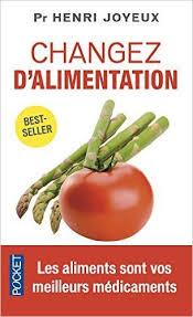 cuisiner avec les aliments contre le cancer pdf télécharger changez d alimentation de henri joyeux pdf kindle epub
