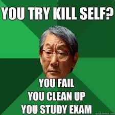 Clean Up Meme - inspirational clean up meme you try kill self you fail you clean