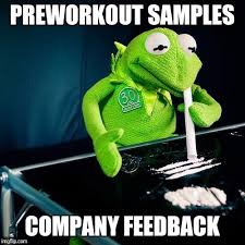 Pre Workout Meme - image tagged in kermit cocaine imgflip