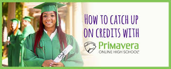 online high school get back on track to graduate through primavera online high school