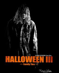 fan film watch the trailer for u0027halloween iii family ties