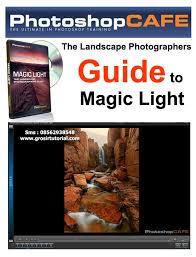 tutorial fotografi landscape jual tutorial fotografi the landscape photographers guide to magic