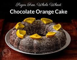 new year chocolate sugar free whole wheat chocolate orange cake