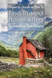 house and home essay best 25 house sitters ideas on pinterest house sitter jobs