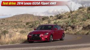 lexus is350 touch up paint test drive 2014 lexus is350 f sport awd testdriven tv