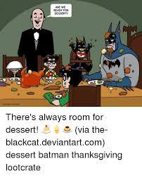 25 best memes about batman thanksgiving batman thanksgiving