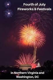 fourth of july fireworks u0026 festivals in northern va u0026 dc