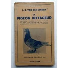 cuisine des pigeons voyageurs le pigeon voyageur de der linden c j priceminister rakuten