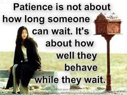 wedding quotes is patient 20 patience quotes sayings