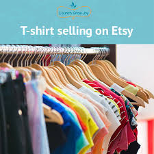 design clothes etsy t shirt selling on etsy launch grow joy