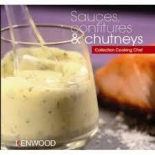 livre cuisine kenwood livre de cuisine tablette de cuisine kenwood sauces confitures et