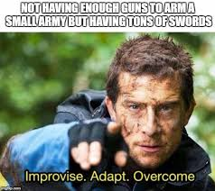 Gif Meme Maker - image tagged in bear grylls improvise adapt overcome imgflip