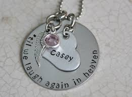 remembrance necklace memorial necklace til we laugh again in heaven sted