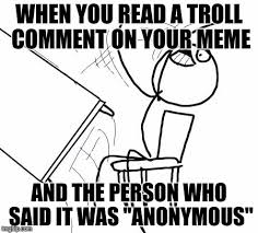 Troll Guy Meme - table flip guy meme imgflip