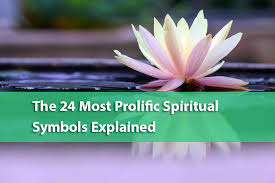 the 24 most prolific spiritual symbols explained the human