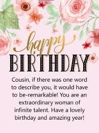 cousin birthday card to an extraordinary woman happy birthday card for cousin some