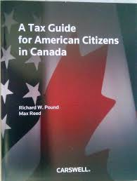 a tax guide for american citizens in canada max reed richard