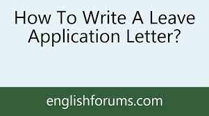 how to write a leave application letter