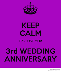 wedding quotes keep calm happy 3rd anniversary wishes cards wallpapers hd