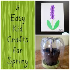 craft of the week 5 easy spring crafts for kids home made modern