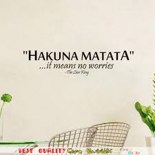 the lion king saying hakuna matata no worry quote wall decals