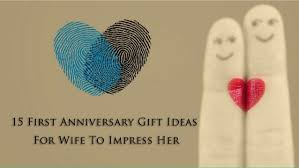 wife gift ideas 15 first anniversary gift ideas for wife to impress her