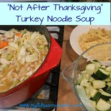 my as robin s not after thanksgiving turkey noodle