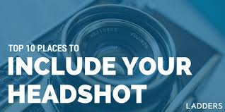 How To Insert A Photo In Resume Top 10 Places To Include Your Headshot Ladders