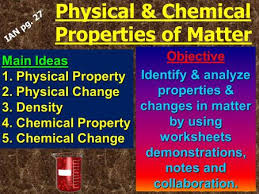 1 matter properties and changes 2 physical properties can be