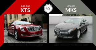 lincoln mks vs cadillac xts xts vs lincoln mks