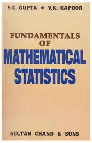 fundamentals of mathematical statistics gupta 1st edition 1st