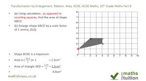 transformation by enlargement dilation area gcse igcse maths