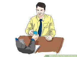 how to follow up after a job interview with examples wikihow